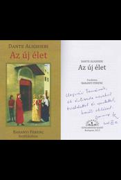 Az új élet (fordító által dedikált) - Dante Alighieri - Régikönyvek