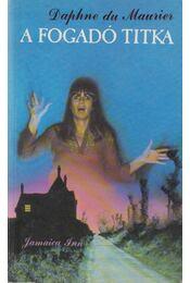 A fogadó titka - Daphne du Maurier - Régikönyvek