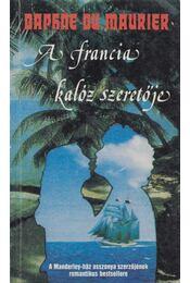A francia kalóz szeretője - Daphne du Maurier - Régikönyvek