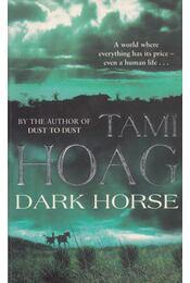 Dark Horse - Hoag, Tami - Régikönyvek