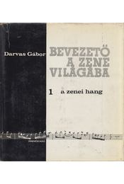 A zenei hang - Darvas Gábor - Régikönyvek
