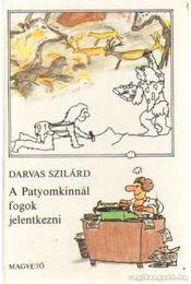 A Patyomkinnál fogok jelentkezni - Darvas Szilárd - Régikönyvek