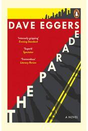 The Parade - Dave Eggers - Régikönyvek