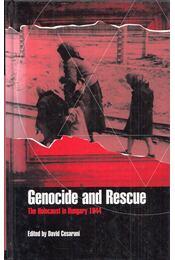 Genocide and Rescue: The Holocaust in Hungary 1944 - David Cesarini - Régikönyvek