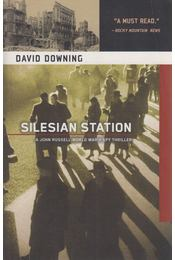 Silesian Station - David Downing - Régikönyvek