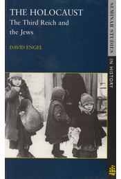 Holocaust : The Third Reich and the Jews - David Engel - Régikönyvek
