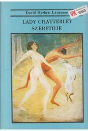 Lady Chatterley szeretője - DAVID HERBERT LAWRENCE - Régikönyvek