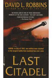 Last Citadel - David L. Robbins - Régikönyvek