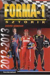 Forma-1 sztorik 2012-2013 - Dávid Sándor - Régikönyvek