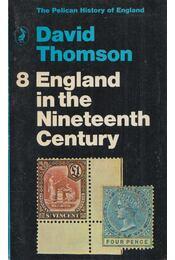 England in the Nineteenth Century - David Thomson - Régikönyvek