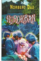 Hurokban - Dax. Norbert - Régikönyvek