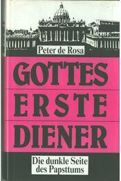 Gottes erste Diener - De Rosa, Peter - Régikönyvek