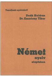 Német nyelv alapfokon - Deák Heidrun, Emericzy Tibor - Régikönyvek