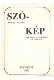 Szó-kép (dedikált) - Deák István, Király Lajos - Régikönyvek