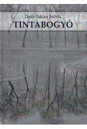 Tintabogyó - Deák-Takács Szilvia - Régikönyvek