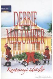 Karácsonyi üdvözlet - Debbie Macomber - Régikönyvek