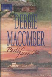 Parti fasor 74. - Debbie Macomber - Régikönyvek