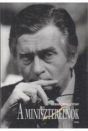 A miniszterelnök - Debreczeni József - Régikönyvek