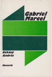 Gabriel Marcel - Dékány András - Régikönyvek