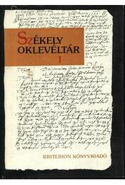 Székely oklevéltár I. - Demény Lajos, Pataki József - Régikönyvek
