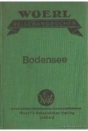 Der Bodensee und seine Ufer - Woerl's Reisehandbücher - Régikönyvek