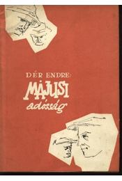 Májusi adósság - Dér Endre - Régikönyvek