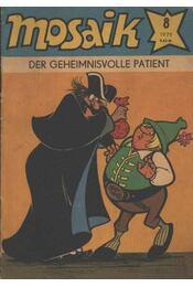 Der Geheimnisvolle patient - Mosaik 1979/8 - Régikönyvek