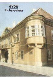 Győr - Zichy-palota - Dercsényi Balázs - Régikönyvek