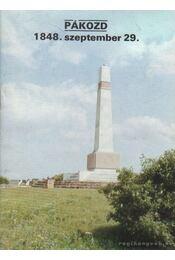 Pákozd 1848. szeptember 29. - Dercsényi Balázs - Régikönyvek