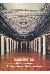 Sárospatak - Református Tudományos Gyűjtemény - Dercsényi Balázs - Régikönyvek