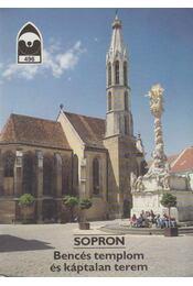 Sopron - Bencés templom és káptalan terem - Dercsényi Balázs - Régikönyvek