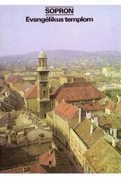 Sopron - Evangélikus templom - Dercsényi Balázs - Régikönyvek