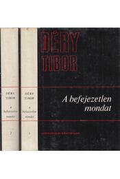 A befejezetlen mondat I-II. - Déry Tibor - Régikönyvek