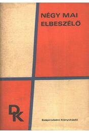 Négy mai elbeszélő - Déry Tibor, Fejes Endre, Lengyel József, Sánta Ferenc - Régikönyvek