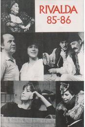 Rivalda 85-86 - Déry Tibor, Görgey Gábor, Hernádi Gyula, Kornis Mihály, Sütő András, Szabó Magda, Szakonyi Károly, Vészi Endre - Régikönyvek