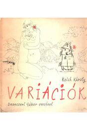 Variációk - Devecseri Gábor, Reich Károly - Régikönyvek