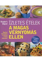Ízletes ételek a magas vérnyomás ellen - Dibás Gabriella - Régikönyvek