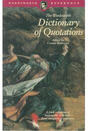 The Wordsworth Dictionary of Quotations - ROBERTSON, CONNIE - Régikönyvek