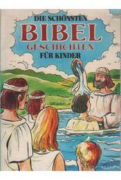 Die schönsten Bibel Geschichten für Kinder - Régikönyvek