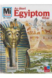 Az ókori Egyiptom titkai - Dieter Kurth - Régikönyvek