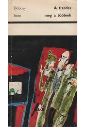 A tizedes meg a többiek - Dobozy Imre - Régikönyvek