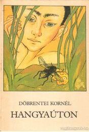 Hangyaúton - Döbrentei Kornél - Régikönyvek