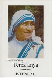 Teréz anya népe és munkája - Doig, Desmond - Régikönyvek