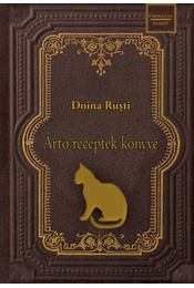 Ártó receptek könyve - Doina Rusti - Régikönyvek