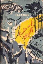 Ordasok között - Dold-Mihajlik, Jurij - Régikönyvek