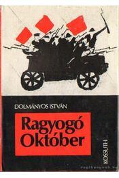 Ragyogó Október - Dolmányos István - Régikönyvek