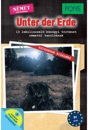 PONS Unter der Erde - 13 lebilincselő bűnügyi történet németül tanulóknak - Dominic Butler - Régikönyvek