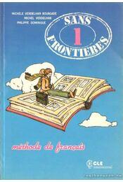 Sans frontieres 1 - Dominique, Philippe, Verdelhan, Michhele, Verdelhan, Michel - Régikönyvek