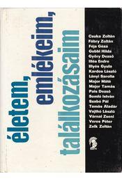 Életem, emlékeim, találkozásaim - Dorogi Zsigmond - Régikönyvek