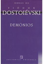 Demónios - Dosztojevszkij, Fjodor Mihajlovics - Régikönyvek